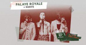 MCLX presents Palaye Royale