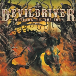Devildriver - Outlaws TIl The End