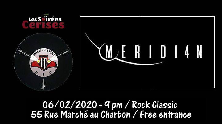 Meridi4n au Rock Classic - 06/02/2020