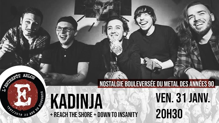 Kadinja / Down To Insanity / Reach The Shore