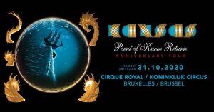 Kansas · Cirque Royal Brussels · 31.10.20