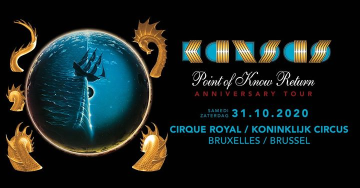 Kansas · Cirque Royal Brussels · 31.10.20